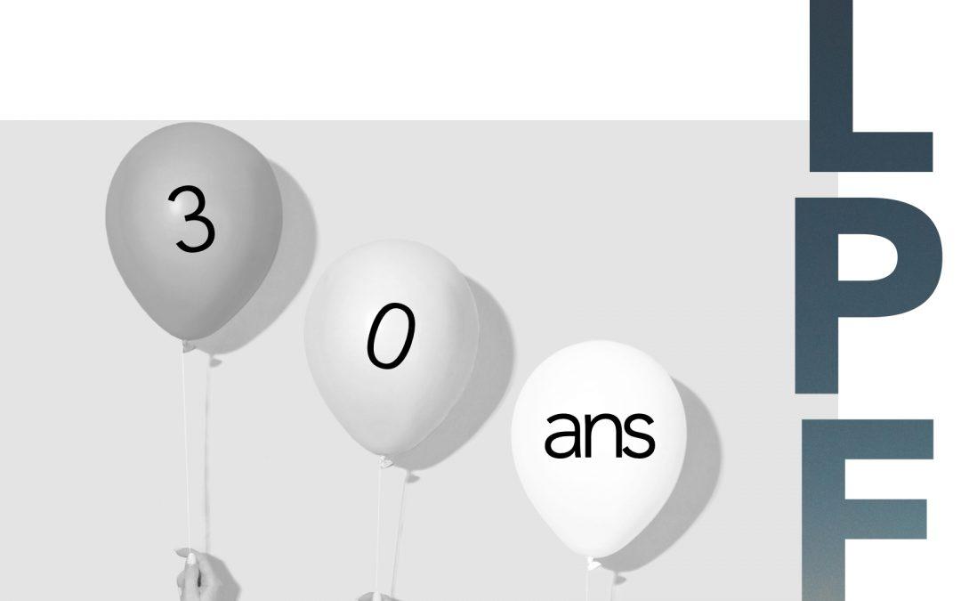 Focus de septembre 2021 : le cabinet LPF a 30 ans !